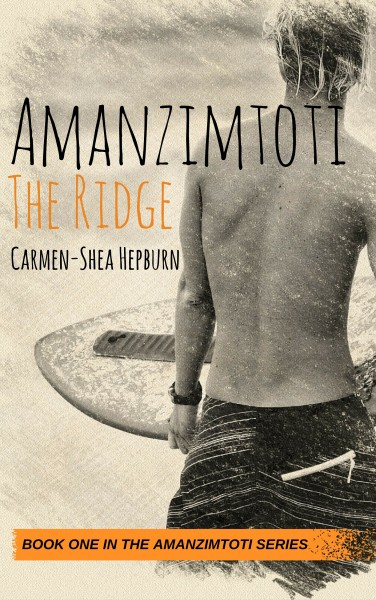Amanzimtoti [1]: The Ridge